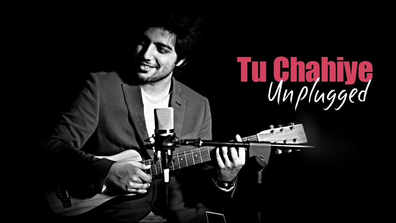 tu chahiye song free download 320kbps