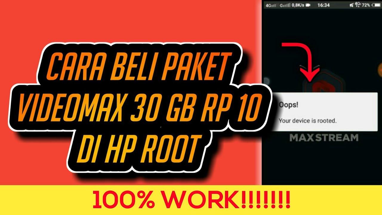 Cara Beli Paket Videomax 30 Gb Rp 10 Di Hp Root Maxstream Videomax