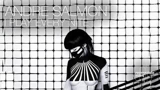 Andre Salmon, K-Mack -  I Play Every Nite (Original Mix)