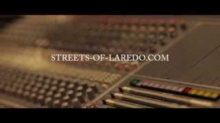 Streets of Laredo - Volume I & II - Part 1