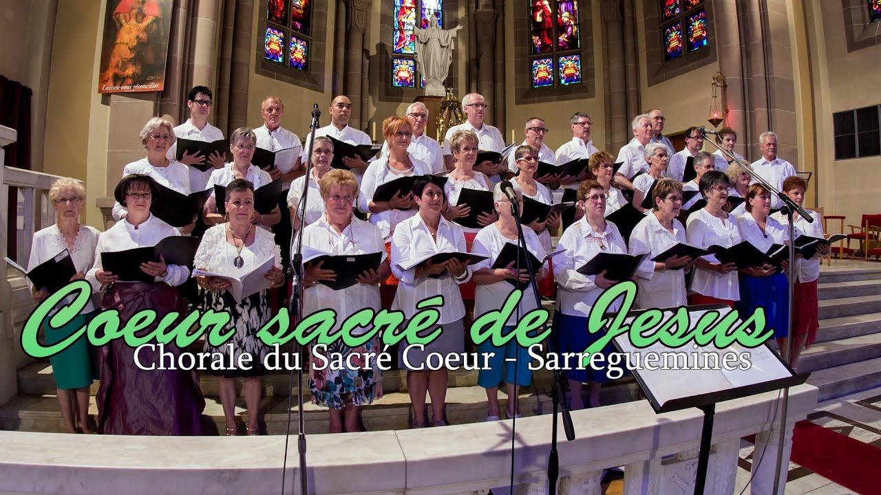 Coeur sacr de jesus chorale du sacr coeur sarreguemines youtube - Chorale coup de coeur laval ...