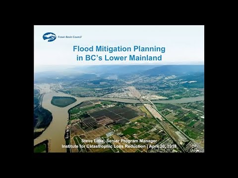 ICLR Friday Forum: Flood Mitigation Planning in BC's Lower Mainland (April 20, 2018)