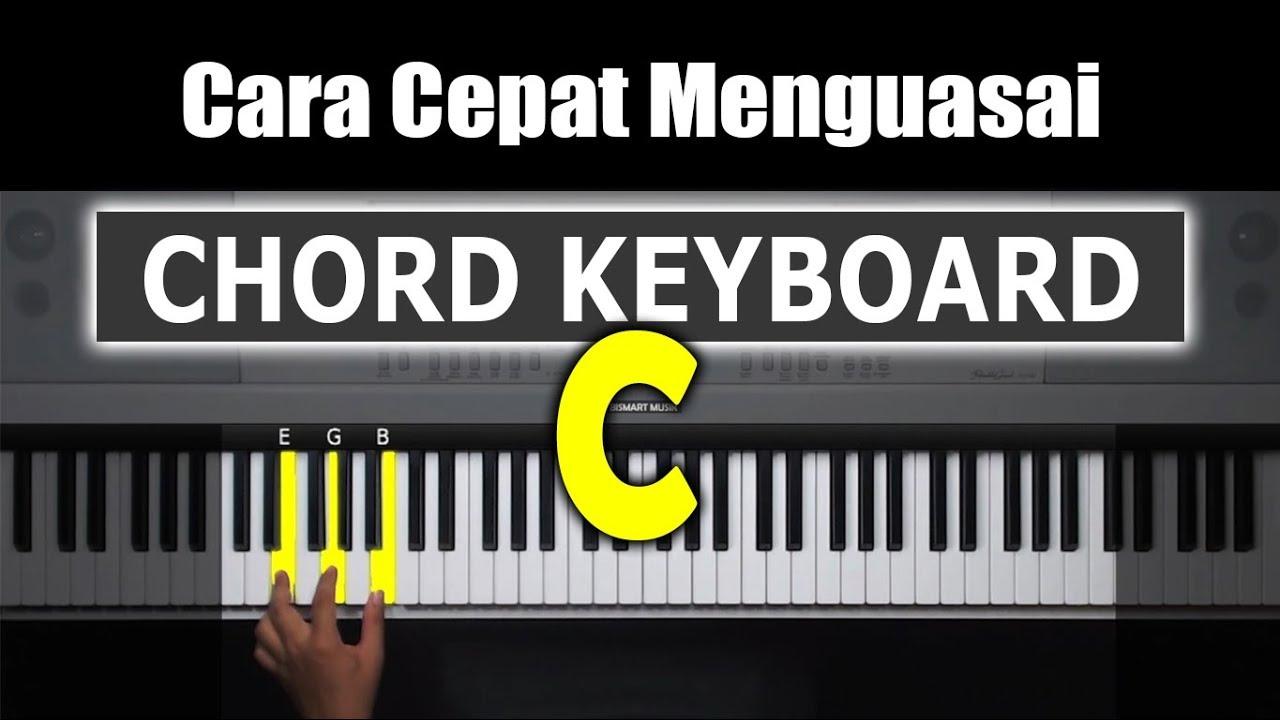 Belajar Chord Keyboard Chord Dasar C Bentuk 1 Belajar Piano Keyboard Youtube