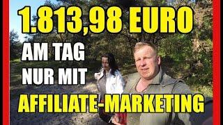 Affiliate Marketing | Geheim-Tipp - Über 1.813,98 € am Tag mit Affiliate Marketing verdienen
