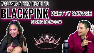 Waleska & Efra react to BLACKPINK - PRETTY SAVAGE | ALBUM REVIEW