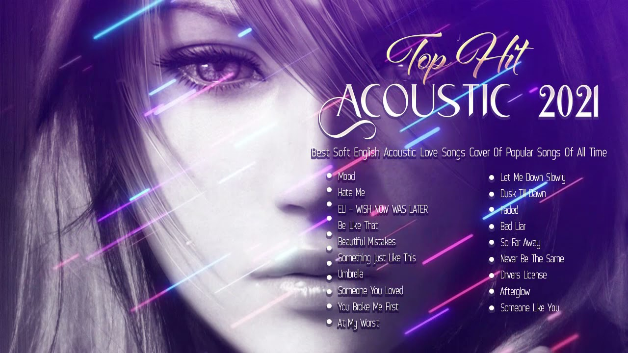 Top Ballad Acoustic Love Songs Cover Playlist - English Acoustic Cover Of Popular Songs Of All Time