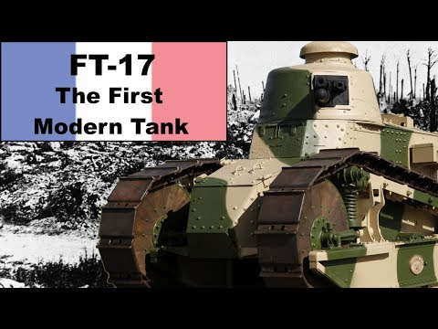 Renault FT-17: The Worlds First Modern Tank