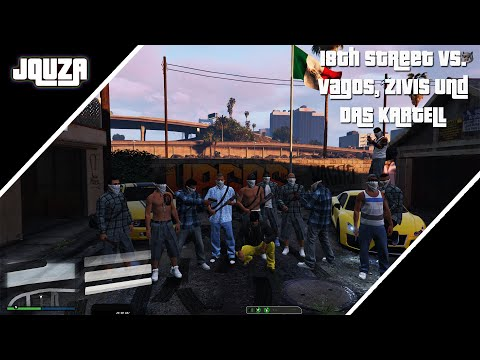 18th Street vs. Vagos, Zivis und das Kartell - Quza Tortuga - Dirty-Gaming - RP Highlights