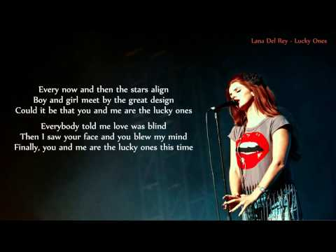 Lana Del Rey - Lucky Ones - LYRICS