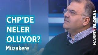 Müzakere / CHP'de Neler Oluyor? / 28.01.2019