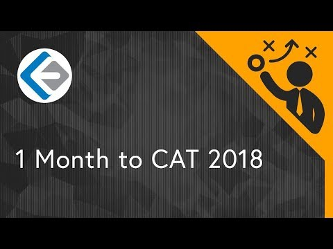 1 Month to CAT - Overall Strategy | CAT 2018