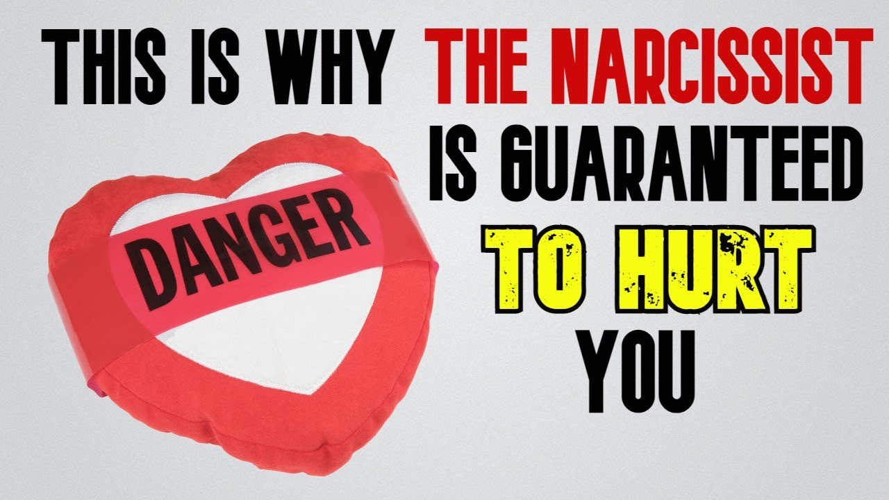 Why Narcissists Are Guaranteed To Hurt You #NarcissisticRelationships