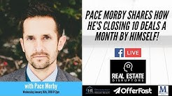 Wholesaling Real Estate  | Pace Morby Shares How He's Closing 10 Wholesale Deals a Month Himself