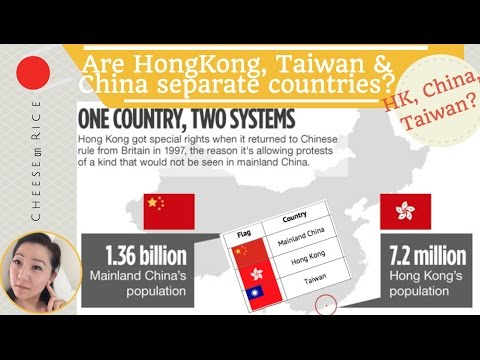 Are Taiwan, Hong Kong & China different countries? Different flags? Politics? #CheeseOnRice ep004