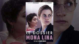Le dossier Mona Lina (VF)