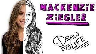MACKENZIE ZIEGLER | Draw My Life