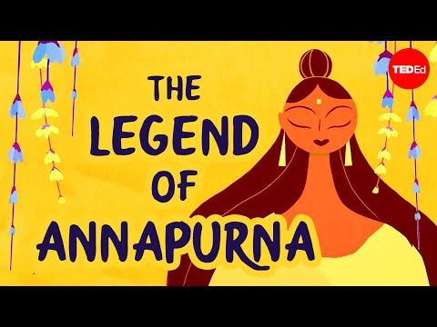 Video image: The legend of Annapurna, Hindu goddess of nourishment - Antara Raychaudhuri and Iseult Gillespie