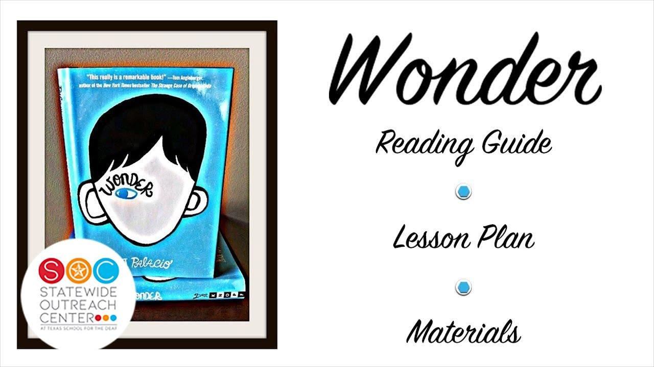 Wonder by R J  Palacio Part 2: Via   ASL Reading Guide, Lesson Plan, and  Materials