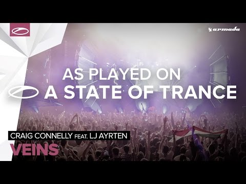 Craig Connelly Feat. LJ Ayrten - Veins [A State Of Trance Episode 719]