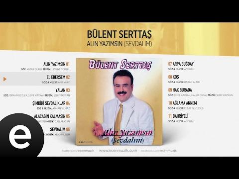 El Edersem (Bülent Serttaş) Official Audio #eledersem #bülentserttaş