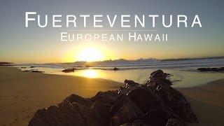 Fuerteventura | European Hawaii