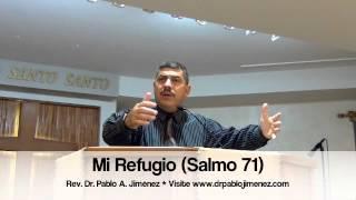 Mi refugio (Salmo 71)