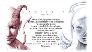 Natos y Waor - MALAS NOTICIAS (Letra) [Martes 13]