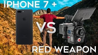 iPhone 7 + Video vs $50,000 RED Weapon Footage