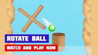 Rotate Ball · Game · Gameplay