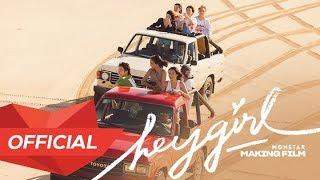 MONSTAR - 'HEY GIRL' M/V MAKING FILM