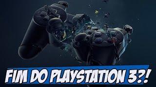 O Fim do Playstation 3?