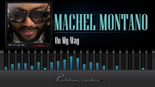 Machel Montano - On My Way [Soca 2015]