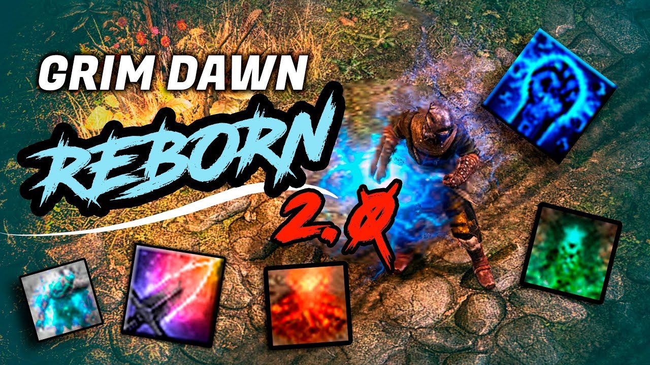 GRIM DAWN REBORN 2 0 / Forgotten Gods MOD - class, monsters, item, skill  rework