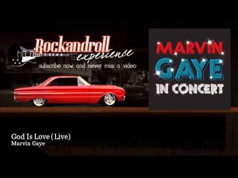 Marvin Gaye - God Is Love (Live)