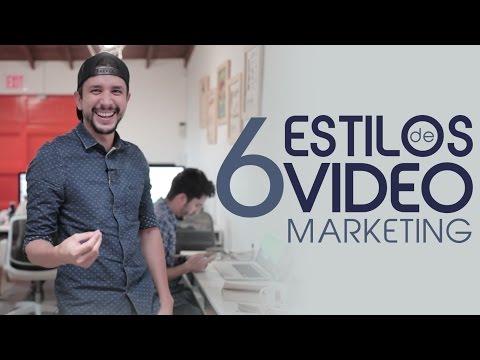 6 estilos de video marketing