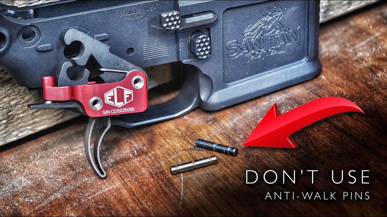 Don't use anti-walk pins!