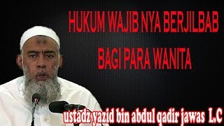 Video Hukum Wajibnya Berjilbab Bagi Para Wanita l Ustadz Yazid Bin Abdul Qadir Jawas Lc. download MP3, 3GP, MP4, WEBM, AVI, FLV Oktober 2018