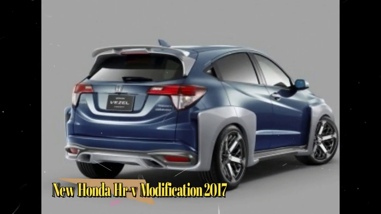new honda hr v modification 2017 youtube. Black Bedroom Furniture Sets. Home Design Ideas