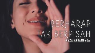 berharap-tak-berpisah-reza-artamevia-metha-zulia-edm-cover