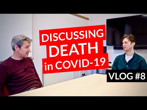 Discussing Death During Coronavirus Pandemic  // UK DOCTOR // Covid-19 Vlog #8