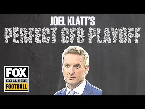 How to fix the College Football Playoff, according to Joel Klatt | FOX COLLEGE FOOTBALL