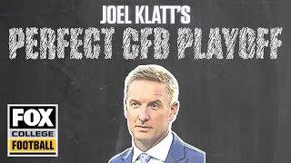 How to fix the College Football Playoff, according to Joel Klatt   FOX COLLEGE FOOTBALL