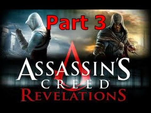Assassin's Creed: Revelations Part 3 - It's Istanbul Not Constantinople