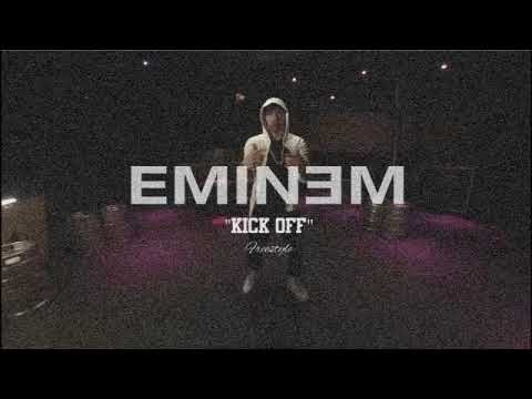 Download Eminem - Kick Off (NEW FREESTYLE WITH BEAT)