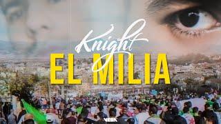 KNiGHT - EL MiLiA   الميلية [Clip Officiel]