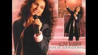Aline Barros Rei Meu