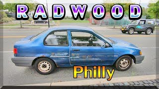 RADWOOD Philly A E S T H E T I C