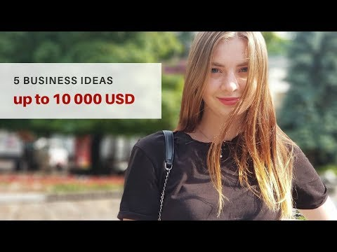 5 Business ideas under $10,000 that may work very well in Ukraine