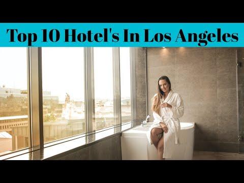 Top 10 Best Luxury Hotel In Los Angeles   Cheapest Hotel Los Angeles   Best Resort   Advotis4u