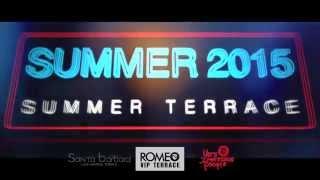 ROMEO VIP TERRACE 11 12 06 2015 DJ LIST